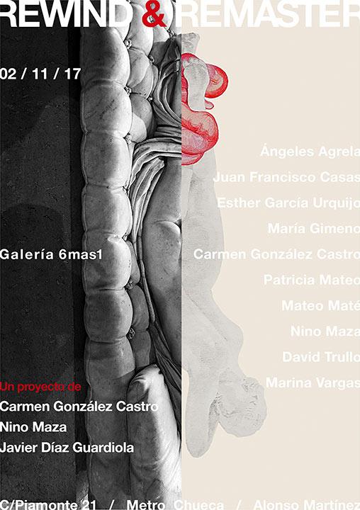 Rewind & Remaster, 2017. Galería 6mas1, Madrid.