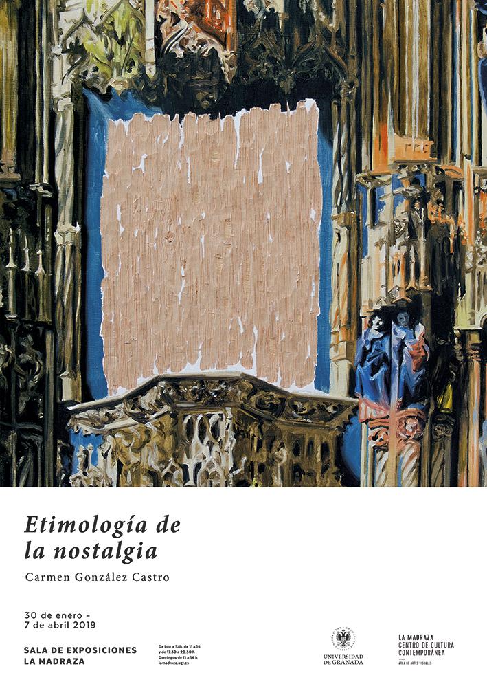 Etimología de la nostalgia, 2019. Palacio de La Madraza, Granada.